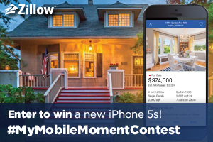 Zillow's My Mobile Moment Contest